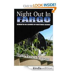 Night Out in Fargo (Hastings Mystery Suspense): Ernest Francis