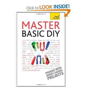 Master Basic DIY (Teach Yourself): Mike Edwards: 9781444101195: