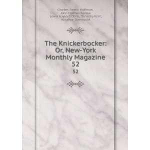 Knickerbocker: Or, New York Monthly Magazine. 52: John Holmes Agnew
