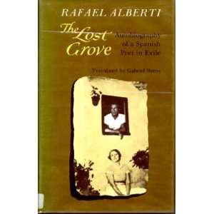 Lost Grove (9780520027862): Rafael Alberti, G. Berns: Books