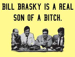 BILL BRASKY IS A SOB T shirt Will Ferrell, SNL, Braski