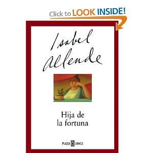 La Fortuna (Spanish Edition) (9788401341502): Isabelle Allende: Books