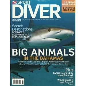 Big Animals in the Bahamas   PADI Diving Society: Ty Sawyer: Books