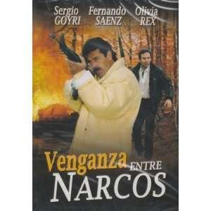 Venganza Entre Narcos Sergio Goyri, Fernando Saenz