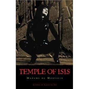 Temple of Isis (9780952546320): Madame De Morville: Books