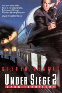 Under Siege 2: Dark Territory: Steven Seagal, Eric