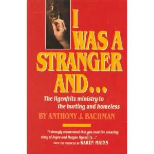 Was a Stranger, and .. (9780875094014) Anthony Bachman Books