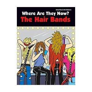 Where Are They Now? The Hair Bands Musical Instruments