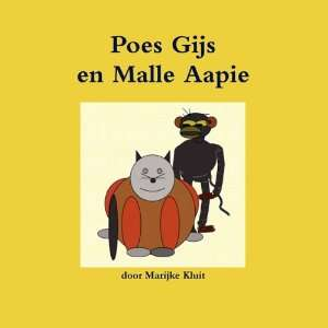 Poes Gijs en Malle Aapie (Dutch Edition) (9789081557962