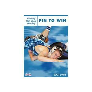 Coaching High School Wrestling: Pin to Win:  Sports
