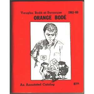 Bode at Syracuse 1965 66, an annotated catalog: Bob Coughlin: Books