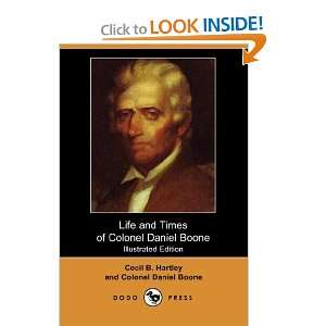 Hartley, Colonel Daniel Boone 9781406532579  Books