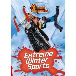 Winter Action Sports (Edge Extreme Games) (9781445107110