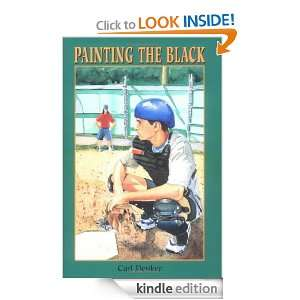 Painting the Black: Carl Deuker:  Kindle Store