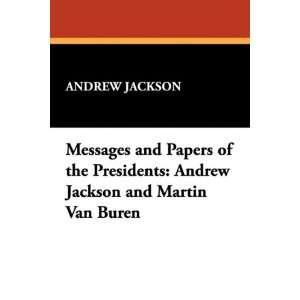 Jackson and Martin Van Buren (9781434451705) Andrew Jackson Books