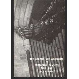 The organs and organists of Wimborne Minster, 1408 1972