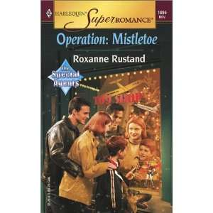 Operation Mistletoe  The Special Agents (Harlequin Superromance No