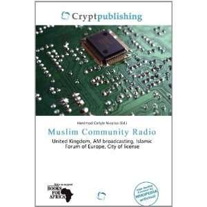 Muslim Community Radio (9786200792587): Hardmod Carlyle Nicolao: Books
