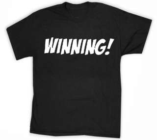 WINNING Charlie Sheen Mens T Shirt Funny Quotes Tee