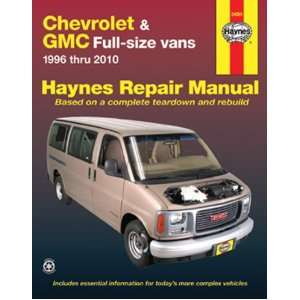Chevrolet & GMC Full Size Vans, 1996 2010 (Haynes Repair