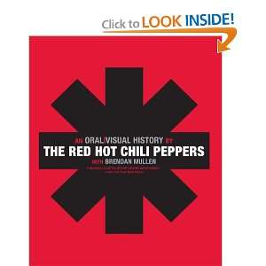 Oral/Visual History (9780061351921) The Red Hot Chili Peppers Books