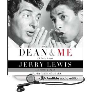 Dean and Me A Love Story (Audible Audio Edition) Jerry