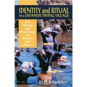 Identity and Ritual in a Japanese Diving Village: The