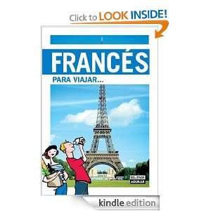 Francés para viajar (Idiomas Para Viajar) (Spanish Edition): País