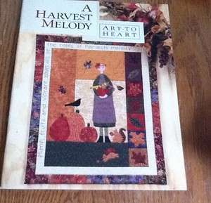 Art to Heart A Harvest Melody Quilt Book Nancy Halverson Fall Autumn