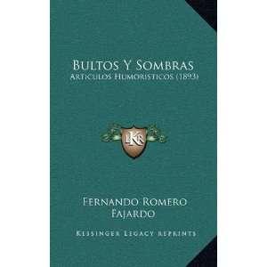 ) (Spanish Edition) (9781168212979) Fernando Romero Fajardo Books