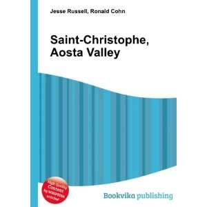 Saint Christophe, Aosta Valley: Ronald Cohn Jesse Russell