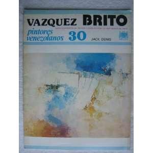 Pintores Venezolanos 30, El Arte en Venezuela: Vazquez