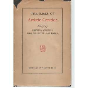 The bases of artistic creation Essays (Rutgers University