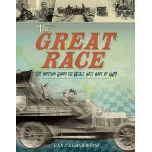 Round the World Auto Race of 1908 [Hardcover]: Gary Blackwood: Books