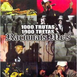 Racionais Mc S   1000 Trutas 1000 Tretas Music