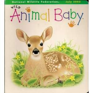 com Wild Animal Baby July 2002 (Volume 4, Issue 7) Karen Lee Books
