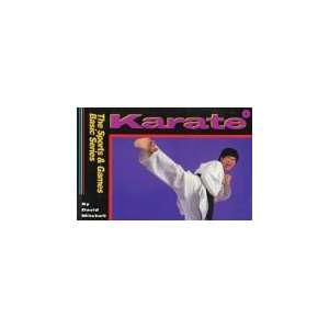 Karate (Sports and Games Basic Series) (9781570340697) David