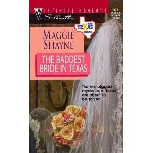 Baddest Bride In Texas (The Texas Brand) (Silhouette