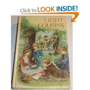 Eight Cousins (Unabridged): Louisa May Alcott, Reisie Lonette: Books