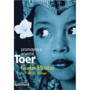 Gadis Pantai (French Edition) (9782070765713): Anna Toer: Books