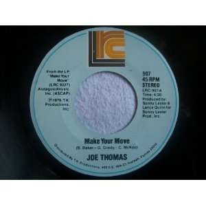 JOE THOMAS Make Your Move 7 45 USA pressing Joe Thomas Music