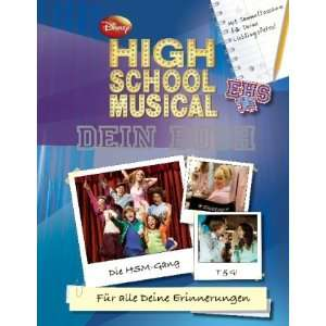 High School Musical   Dein Buch: Disney High School