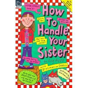 How to Handle Your Brother/Sister (9780590196840): Roy