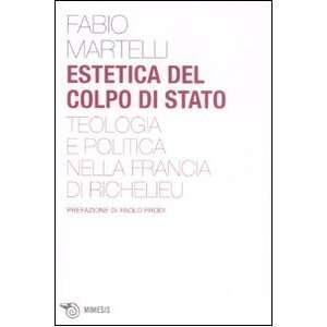nella Francia di Richelieu (9788884836427) Fabio Martelli Books