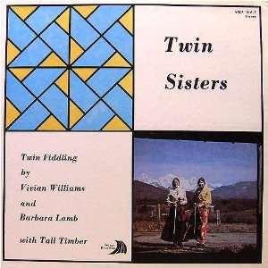 Vivian Williams And Tall Timber - Twin Sisters