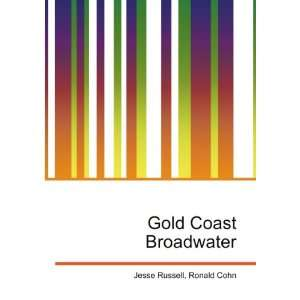 Gold Coast Broadwater Ronald Cohn Jesse Russell Books