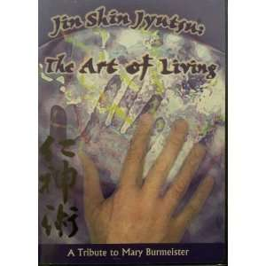 Shine Jyutsu: The Art of Living   A Tribute to Mary Burmeister [DVD