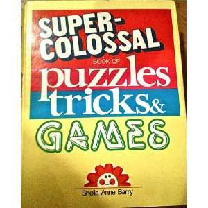 Super colossal Book of Puzzles, Tricks and Games