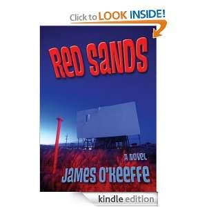 RED SANDS A NOVEL James OKeeffe  Kindle Store