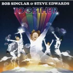 Together: Bob Sinclair & Edwards Steve: Music